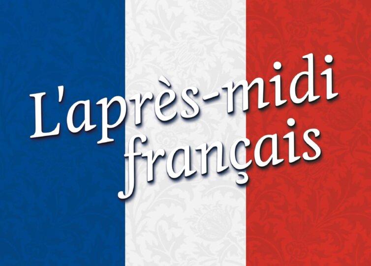 L'aprés-midi français